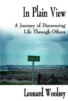 In Plain View: A Journey of Discovering Life Through Others