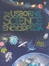 The Usborne Science Encyclopedia