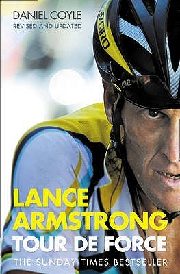 Lance Armstrong by Dan Coyle