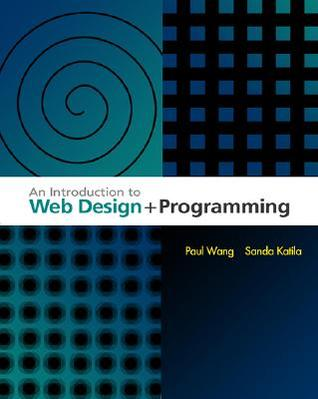 An Introduction to Web Design and Programming