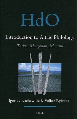Introduction to Altaic Philology: Turkic, Mongolian, Manchu