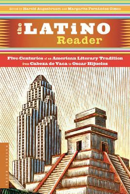 The Latino Reader by Harold Augenbraum