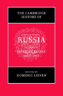 The Cambridge History of Russia, Vol 2 by Dominic Lieven
