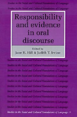Responsibility and Evidence in Oral Discourse