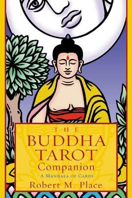 The Buddha Tarot Companion: A Mandala of Cards