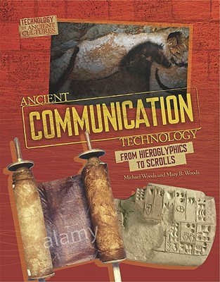 Ancient communication technology: sharing information with scrolls and smoke signals