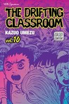 The Drifting Classroom, Vol. 10 (The Drifting Classroom)
