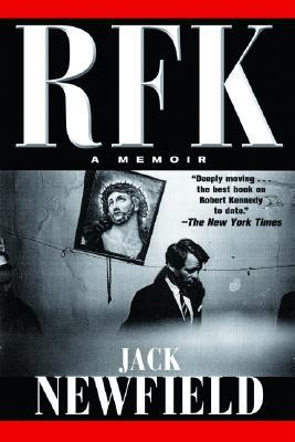 RFK by Jack Newfield