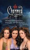 House of Shards (Charmed, #37)