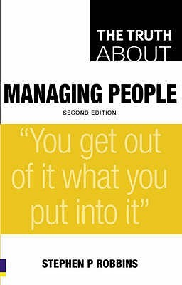 The Truth About Managing People (Truth About)