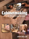 Cabinetmaking: A Foundation Course