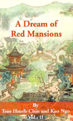A Dream of Red Mansions - Volume 2 of 3