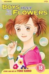 Boys Over Flowers: Hana Yori Dango, Vol. 18 (Boys Over Flowers, #18)