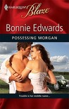 Possessing Morgan (Harlequin Blaze, #529)