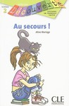 Au Secours! (Level 2) (French Edition)