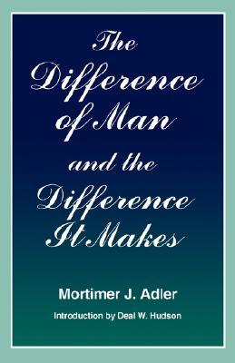 Difference of Man and the Difference It Makes