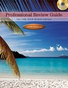 Professional Review Guide for the CCA Examination [With CDROM]