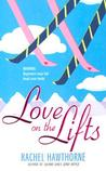 Love on the Lifts by Rachel Hawthorne
