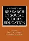 Handbook of Research in Social Studies Education