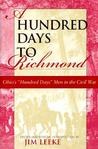 "A Hundred Days to Richmond: Ohio's """"Hundred Days"""" Men in the Civil War"