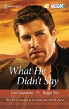What He Didn't Say: Chasing The Truth\Cornered (Harlequin Nascar)
