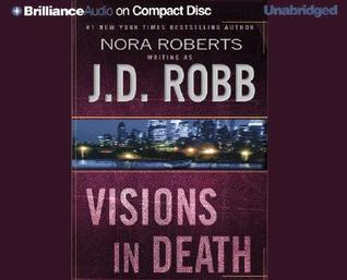 Visions in Death by J.D. Robb