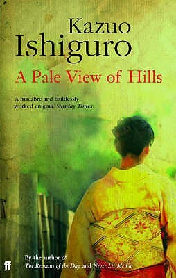 A Pale View of Hills by Kazuo Ishiguro