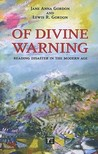 Of Divine Warning: Reading Disaster in the Modern Age