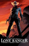 The Lone Ranger, Vol. 1: The Lone Ranger