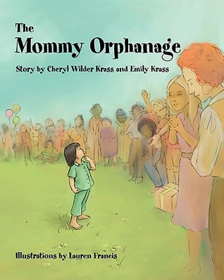 The Mommy Orphanage