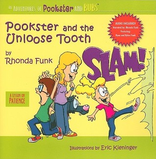 Pookster and the Unloose Tooth: A Lesson on Patience [With CD (Audio)]