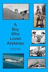 A Boy Who Loved Airplanes