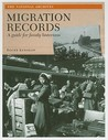 Migration Records: A Guide for Family Historians
