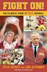 Fight On!: The Colorful Story of Usc Football