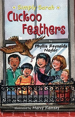 Cuckoo Feathers by Phyllis Reynolds Naylor