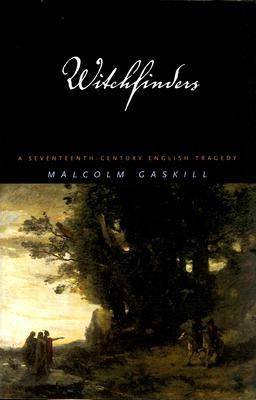Witchfinders by Malcolm Gaskill