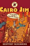 Cairo Jim And The Quest For The Quetzal Queen (Cairo Jim Chronicles)