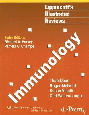 Lippincott's Illustrated Reviews: Immunology (Lippincott's Illustrated Reviews Series)