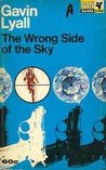 The Wrong Side Of The Sky