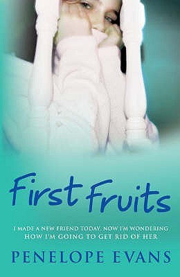 First Fruits by Penelope Evans