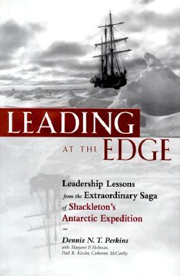 Leading at the Edge  by Dennis N. T. Perkins