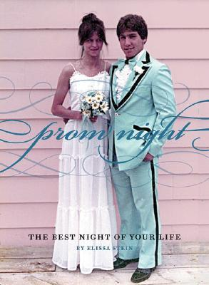 Prom Night: The Best Night of Your Life