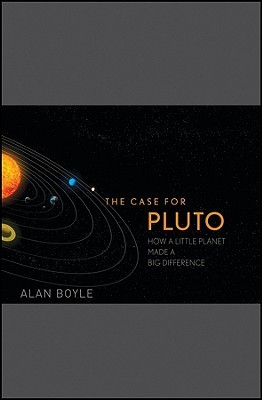 The Case for Pluto by Alan Boyle