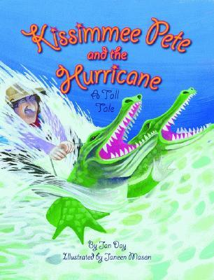The Kissimmee Pete and the Hurricane