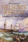 Nelson's Refuge: Gibraltar in the Age of Napoleon