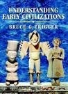 Understanding Early Civilizations: A Comparative Study