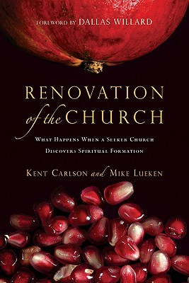 Renovation of the Church by Kent Carlson