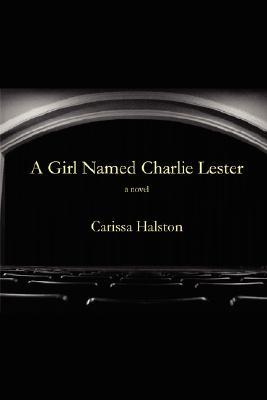A Girl Named Charlie Lester