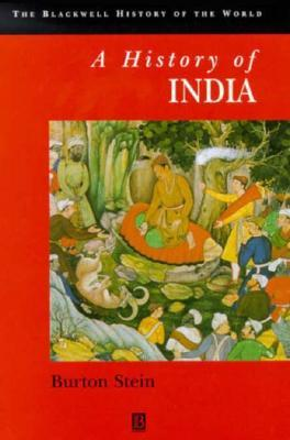 A History of India by Burton Stein