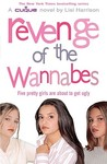 Revenge of the Wannabes (The Clique, #3)